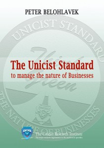 Unicist Standard to manage the nature of Businesses